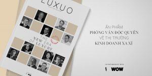 Business of Luxury: Chuyên đề dài kỳ dành cho những nhà lãnh đạo tài ba của LUXUO.VN