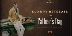 """Trải nghiệm xa hoa dành riêng cho """"Super Daddy"""" tại Hôtel des Arts Saigon"""