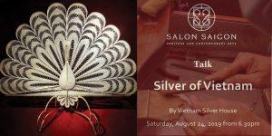 """Sự kiện """"Silver of Vietnam"""": Khám phá lịch sử nghề bạc tại Việt Nam"""