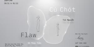 Flaw x Cú Chót – Cuộc tương ngộ của hai thế giới