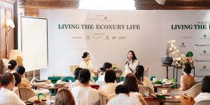"""Sự kiện """"Living The Ecoxury Life"""": Kết nối và lan tỏa lối sống bền vững"""