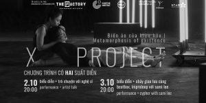 Art News Letter: Vở múa X – PROJECT & Triển lãm Vietnamme 02 diễn ra đầu tháng 10/2020