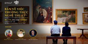 Art News Letter 2/T3: Các triển lãm, lời mời ứng tuyển và trò chuyện về nghệ thuật