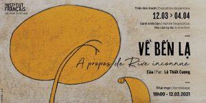 Art News Letter 2/T3: Top 3 sự kiện đáng mong chờ tại Hà Nội