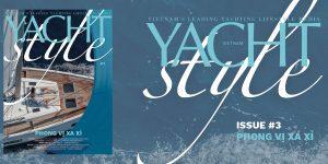 Chính thức ra mắt Yacht Style Vietnam #3 – Phong vị xa xỉ